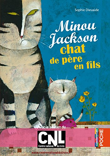 Minou Jackson, chat de père en fils (Casterman Poche) (French Edition)
