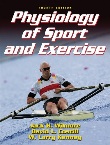 Physiology of Sport and Exercise, Fourth Edition