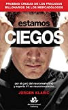 Estamos ciegos (Spanish Edition) Pdf