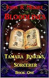 Bloodlines: Tamara Jenkins, Sorcerer Book One