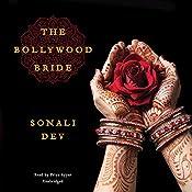 The Bollywood Bride | Sonali Dev