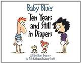 Baby Blues, Jerry Scott and Rick Kirkman, 0740700081