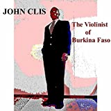 The Violinist of Burkina Faso