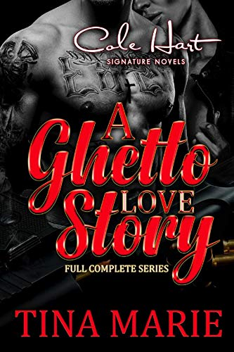 A Ghetto Love Story: Complete Series