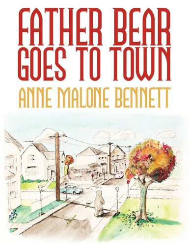 Father Bear Goes To Town PDF