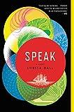 Speak: A Novel