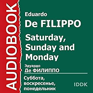 Saturday, Sunday and Monday [Russian Edition] Audiobook