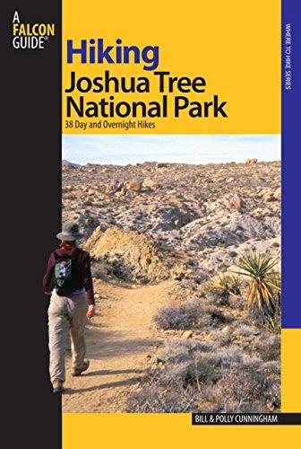 Hiking Joshua Tree National Park: 38 Day and Overnight Hikes (Regional Hiking Series)