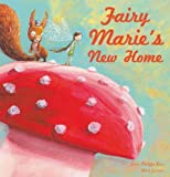 Fairy Marie's New Home, Jean-Philippe Rieu, 1605371335