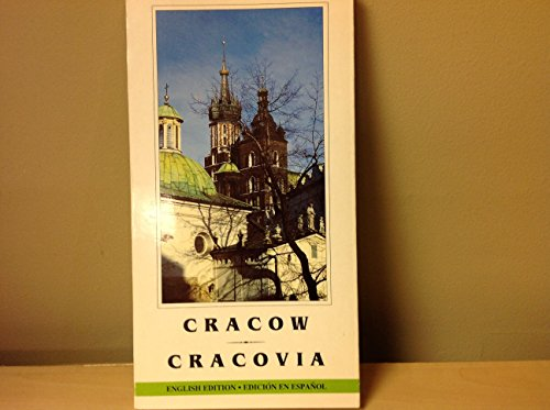 Cracow - A City of Monuments, A Pictorial Guide; Cracovia - Ciudad Antigua, Guia Ilustrada