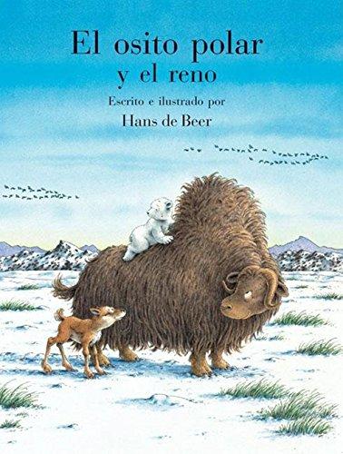 El Osito Polar y el Reno (El Osito Polar/Little Polar Bear)