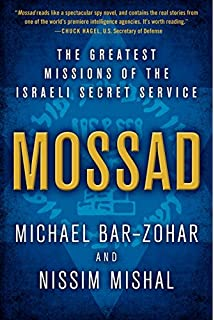 Every spy a prince the complete history of israels intelligence mossad the greatest missions of the israeli secret service fandeluxe Gallery
