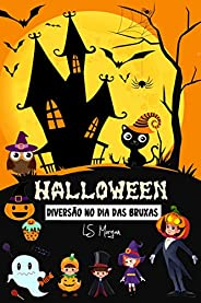 Halloween: Diversão no dias das bruxas