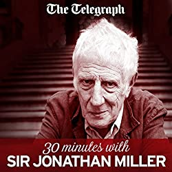 The Telegraph: 30 Minutes with Jonathan Miller