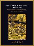 The Political Economy of Desire 9780415420006