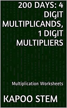Amazon.com: 200 Multiplication Worksheets with 4-Digit ...