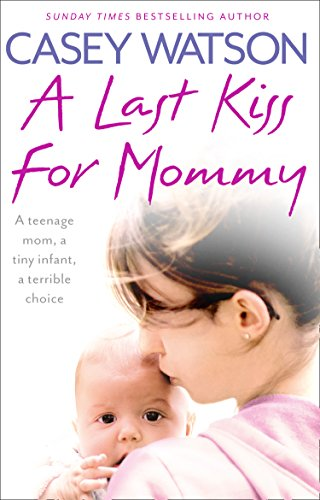 A Last Kiss for Mommy (Mommys Best Kisses)