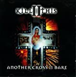 Another Cross II Bare by Kill II This (2011-01-01)