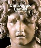Caravaggio and Bernini: Early Baroque in Rome