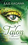 Talon - Drachenzeit: Roman