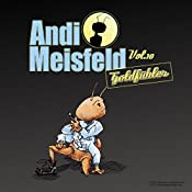 Goldfühler (Andi Meisfeld 10) | Tom Steinbrecher