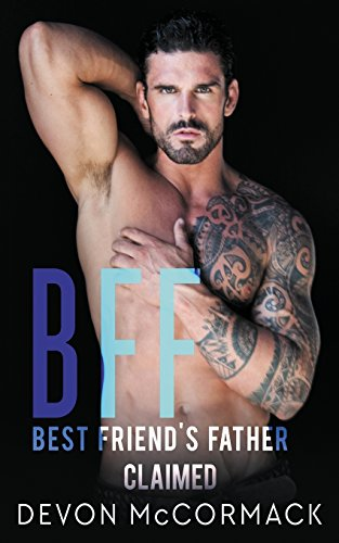 Bff: Best Friend's Father Claimed by Treycore Publishing