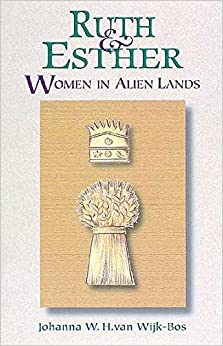 Book Ruth and Esther: Women in Alien Lands