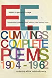 E. E. Cummings: Complete Poems 1904-1962