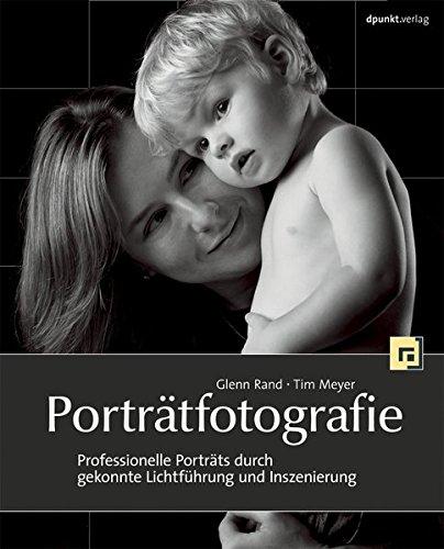 Porträtfotografie: Professionelle Porträts durch gekonnte Lichtführung und Inszenierung