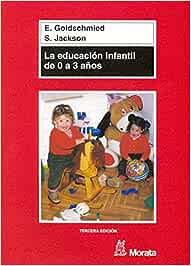 La educación infantil de 0 a 3 años - 9788471124371: Amazon.es ...
