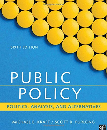 Public Policy: Politics, Analysis, and Alternatives by CQ Press