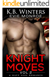 Knight Moves Vol. 2: A Navy SEAL Romance