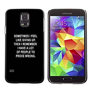 Stuss Case / Funda Carcasa protectora - Black Text Giving Up Depression Motivating - Samsung Galaxy S5 SM-G900