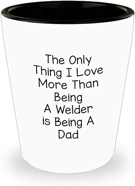 Welding Shot Glass - Gifts and Sarcasm