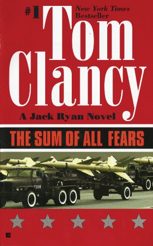 The Sum of All Fears by Tom Clanc