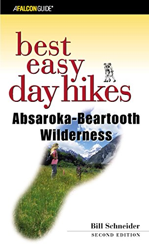 Best Easy Day Hikes Absaroka-Beartooth Wilderness, 2nd (Best Easy Day Hikes Series)