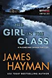 The Girl in the Glass: A McCabe and Savage Thriller (McCabe and Savage Thrillers) by Hayman, James(October 6, 2015) Paperback