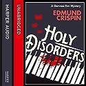 Holy Disorders (A Gervase Fen Mystery) Hörbuch von Edmund Crispin Gesprochen von: Paul Panting