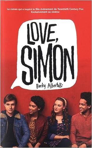 Love Simon - tie-in Moi, Simon, 16 ans, Homo Sapiens Hors ...