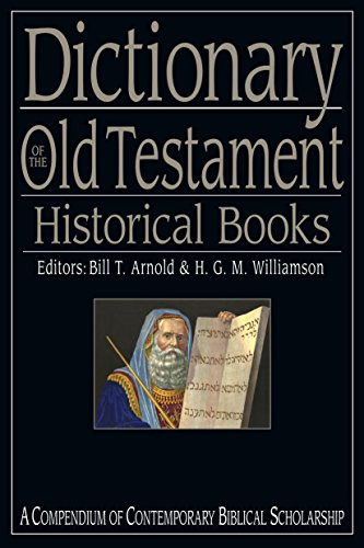 Dictionary of the Old Testament: Historical Books (The IVP Bible Dictionary Series) Pdf