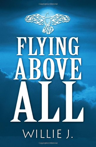 Flying Above All ebook