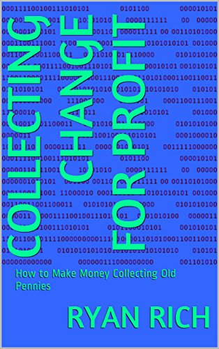 collecting-change-for-profit-how-to-make-money-collecting-old-pennies