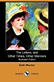 The Letters, and Other Times, Other Manners, Edith Wharton, 1409900983
