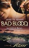 Bad Blood, tome 6 : La fierté de Rafael par Kenny