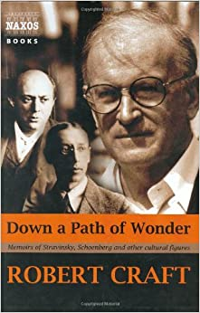 ;;DOC;; Down A Path Of Wonder: Memoirs Of Stravinsky, Schoenberg And Other Cultural Figures. Santiago renovado verdura sounds acciones 51VW%2B-o-n%2BL._SY344_BO1,204,203,200_