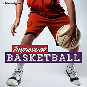 Improve at Basketball Speech