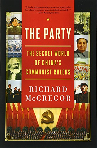 the-party-the-secret-world-of-chinas-communist-rulers
