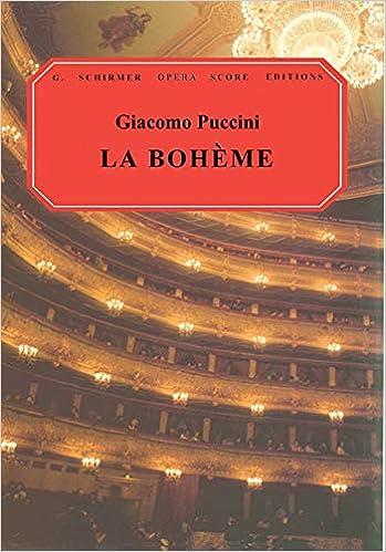 La Boheme: Vocal Score (G  Schirmer Opera Score Editions): Ruth