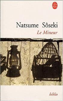 Le Mineur par Soseki