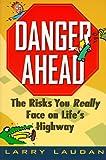 Danger Ahead, Larry Laudan, 0471134406